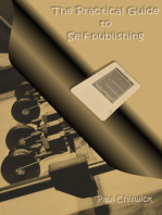 The Practical Guide to Self-publishing
