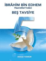 İbrahim Bin Edhem Hazretleri'nden Beş Tavsiye