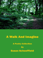 A Walk And Imagine
