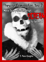 They're Coming For You 2: More Scary Stories that Scream to be Read