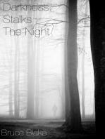 Darkness Stalks the Night