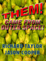 THEM! Came From Outer Space!