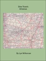 Slow Travels-Arkansas