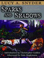 Sparks and Shadows