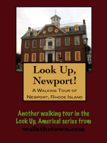 Look Up, Newport! A Walking Tour of Newport, Rhode Island