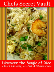 Discover the Magic of Rice: Heart Healthy, Lo-Fat & Gluten Free