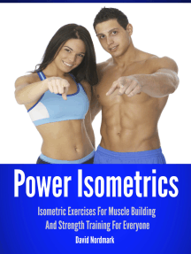 Power Isometrics: Isometric Exercises For Muscle Building And Strength Training For Everyone