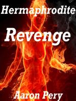 Hermaphrodite Revenge