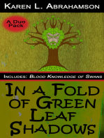 In a Fold of Green Leaf Shadows