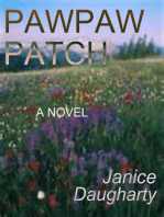 Pawpaw Patch (a novel--first published in 1996)