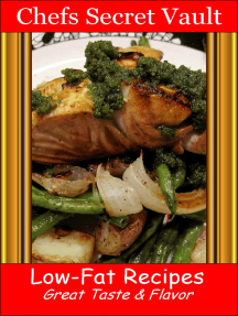 Low-Fat Recipes: Great Taste & Flavor