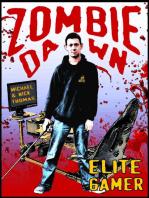 Elite Gamer (Zombie Dawn Stories)