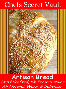 Artisan Bread, Hand Crafted, No Preservatives, All Natural, Its Delicious