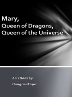 Mary, Queen of Dragons, Queen of the Universe