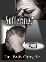 Suffering?