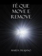 Fé que Move e Remove