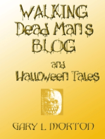 Walking Dead Man's Blog & Halloween Tales