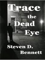 Trace the Dead Eye
