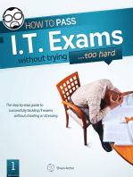 How To Pass IT Exams Without Trying (Too Hard)