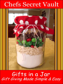 Gifts in a Jar: Gift Giving Made Simple & Easy