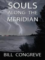 Souls Along The Meridian