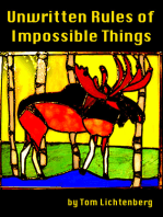 Unwritten Rules of Impossible Things