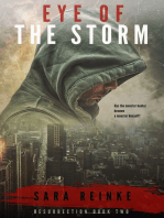 """Eye of the Storm (sequel to """"Resurrection"""")"""