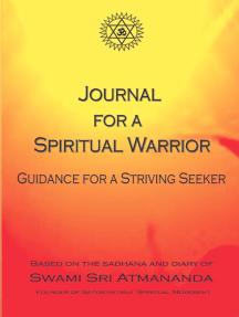 Journal for a Spiritual Warrior: Guidance for a Striving Seeker