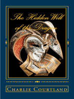 The Hidden Will of the Dragon