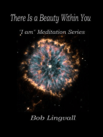 There Is a Beauty Within You