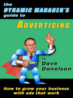 The Dynamic Manager's Guide To Advertising