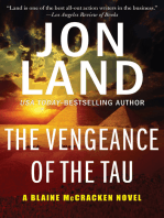 The Vengeance of the Tau