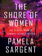 The Shore of Women: The Classic Work of Feminist Science Fiction