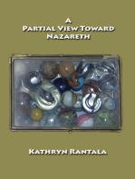 A Partial View Toward Nazareth