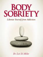 Body Sobriety