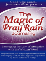 The Magic of Pray Rain Journaling