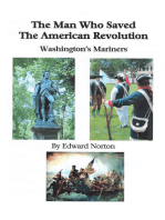 The Man Who Saved the American Revolution