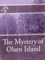 The Mystery of Olsen Island