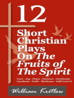 12 Short Christian Plays on The Fruits of the Spirit