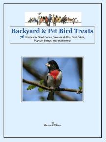 Backyard & Pet Bird Treats