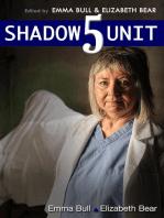 Shadow Unit 5