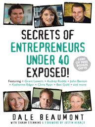 Secrets of Entrepreneurs Under 40 Exposed!