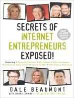 Secrets of Internet Entrepreneurs Exposed!