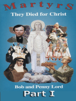 Martyrs They Died for Christ Part I