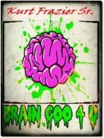 Brain Goo 4 U