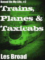 Trains, Planes And Taxicabs