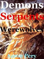 Demons Serpents & Werewolves