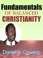 Fundamentals Of Balanced Christianity