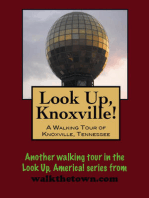 Look Up, Knoxville! A Walking Tour of Knoxville, Tennessee
