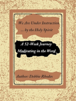 We are Under Instruction . . . by the Holy Spirit